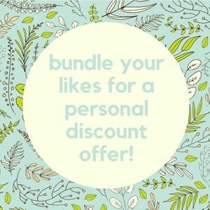Other - add likes to a bundle to receive a personal offer!
